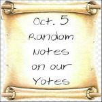 Oct. 5 Random Notes On Our Yotes