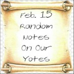Feb. 15 Random Notes On Our Yotes