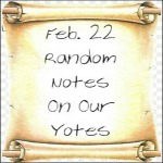 Feb. 22 Random Notes On Our Yotes