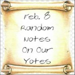 Feb. 8 Random Notes On Our Yotes