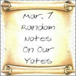 Mar. 7 Random Notes On Our Yotes